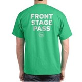 Front Stage Pass T-Shirt