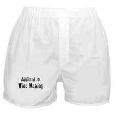 Addicted to Wine Making Boxer Shorts