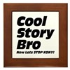 Cool Story Bro: Now Lets Stop Kony Framed Tile