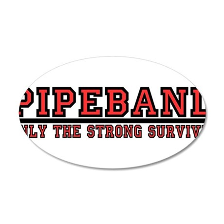Pipe Band: Only the Strong Su 38.5 x 24.5 Oval Wal
