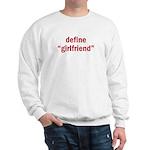 Define Girlfriend Sweatshirt