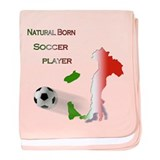 Natural born soccer player baby blanket