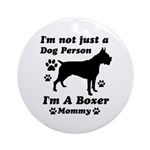 Boxer Mommy Ornament (Round)