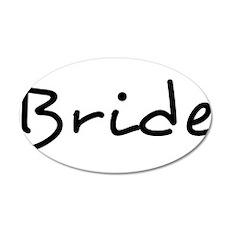 "Pretty ""Bride"" Text - 1 - 38.5 x 24.5 Oval Wall Pe"