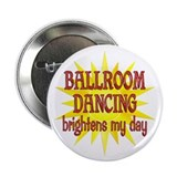 "Ballroom Brightens 2.25"" Button (10 pack)"