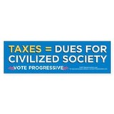 Taxes Equal Dues (Bumper Sticker)
