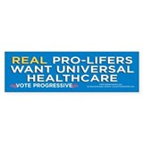 Real ProLifers/Health (Bumper Sticker)