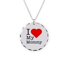 I Love My Mommy Necklace