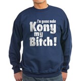 I'm Gonna Make Kony My Bitch Jumper Sweater