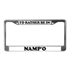 Rather be in Namp'o License Plate Frame