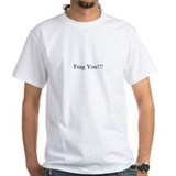 Frag You!!! Custom Aquarium T-Shirt (white)