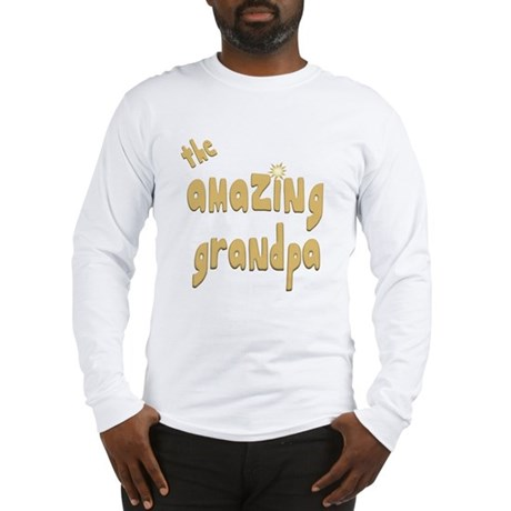 The Amazing Grandpa Long Sleeve T-Shirt
