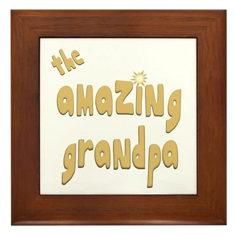 The Amazing Grandpa Framed Tile