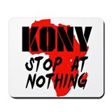 Kony Stop At Nothing Mousepad
