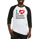 I Love My Cocker Spaniel Baseball Jersey