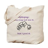 I feel Epilepsy Tote Bag