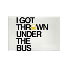 """""""Thrown Under the Bus"""" Rectangle Magnet (10 pack)"""