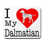 I Love My Dalmatian Mousepad