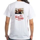 Man the Guns  Shirt