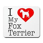 I Love My Fox Terrier Mousepad