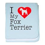 I Love My Fox Terrier baby blanket