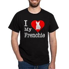 I Love My Frenchie T-Shirt