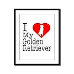 I Love My Golden Retriever Framed Panel Print