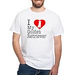 I Love My Golden Retriever White T-Shirt
