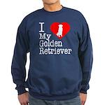 I Love My Golden Retriever Sweatshirt (dark)