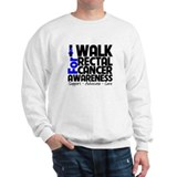 I Walk Rectal Cancer Sweatshirt