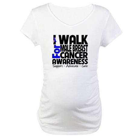 I Walk For Male Breast Cancer Maternity Shirt
