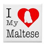 I Love My Maltese Tile Coaster