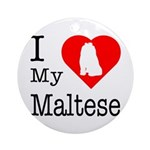 I Love My Maltese Ornament (Round)