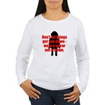 Wear a sneer Women's Long Sleeve T-Shirt