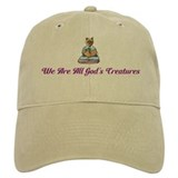 We Are All God's Creatures Baseball Baseball Cap