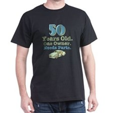Needs Parts 50th Birthday T-Shirt