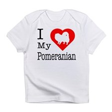 I Love My Pomeranian Infant T-Shirt