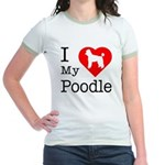I Love My Poodle Jr. Ringer T-Shirt