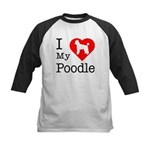 I Love My Poodle Kids Baseball Jersey