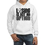 Losing Is Not An Option Brain Tumor Jumper Hoody