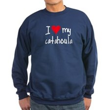 I LOVE MY Catahoula Sweatshirt