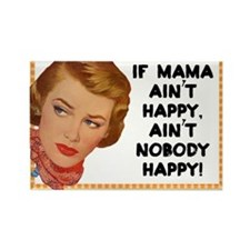 Mama Ain't Happy Fridge Magnet