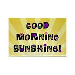 Good Morning Sunshine Rectangle Magnet