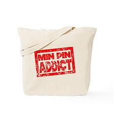 Min Pin ADDICT Tote Bag