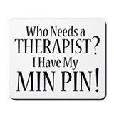THERAPIST Min Pin Mousepad