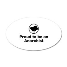 Proud Anarchist 22x14 Oval Wall Peel