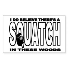 There's a SQUATCH in these wo Decal