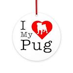 I Love My Pug Ornament (Round)