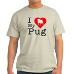 I Love My Pug Light T-Shirt