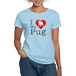 I Love My Pug Women's Light T-Shirt